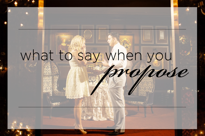 Marriage Proposals: Say What You Need To Say