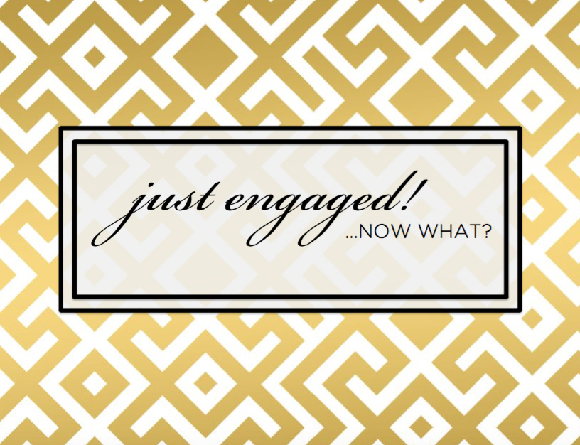 just engaged now what